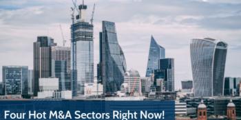 Four Hot Sectors