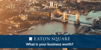 Eaton Square Business Valuation