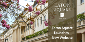 Eaton Square New website launch