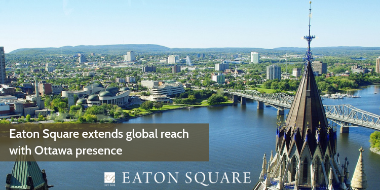Eaton Square extends global reach with Ottawa presence