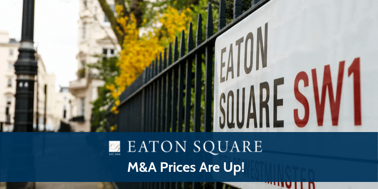 M&A Prices Are Up