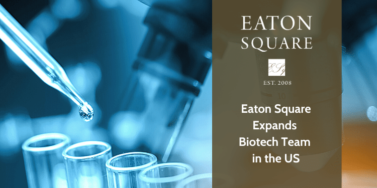 Eaton Square Expands Biotech Team in the US
