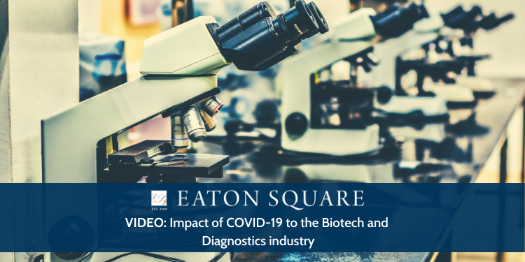 Impact of Covid-19 to the Biotech and Diagnostics industry