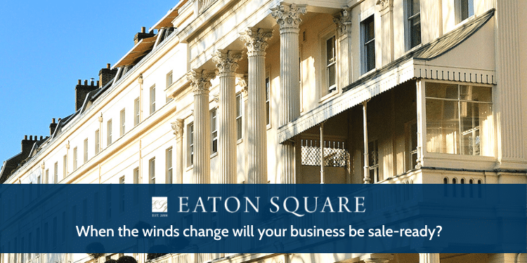 When the wind changes will your business be sale ready?