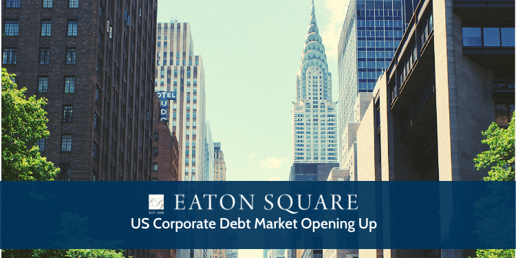 US Corporate Debt Market Opening Up