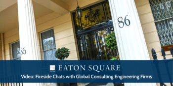 Fireside Chats with Global Consulting Engineering Firms