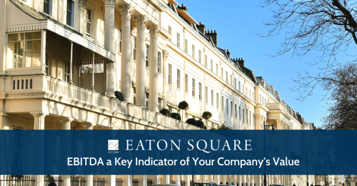 EBITDA a Key Indicator of Your Company's Value