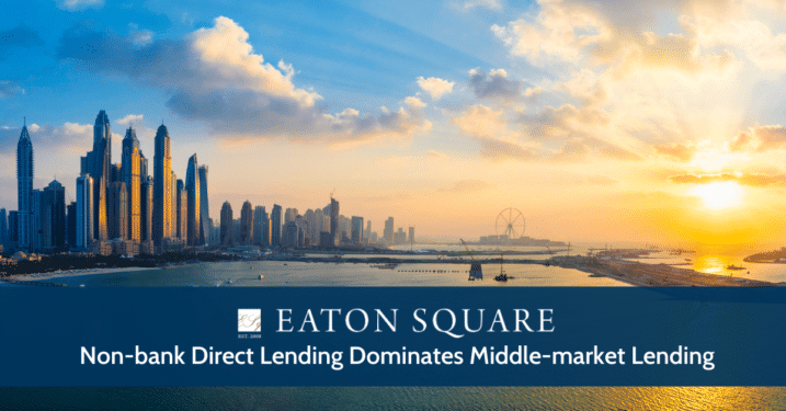 Non-bank Direct Lending Dominates Middle-market Lending