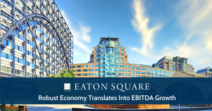 Robust Economy Translates into EBITDA Growth