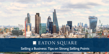 Selling a Business: Tips on Strong Selling Points
