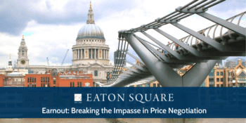Earnout: Breaking the Impasse in Price Negotiation