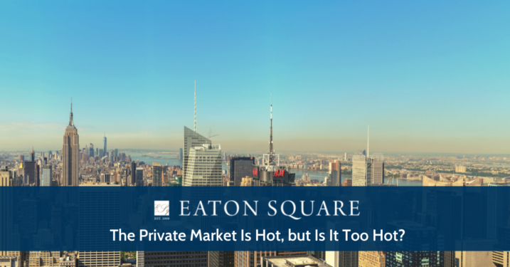 The Private Market Is Hot But Is It Too Hot?