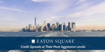 Credit Spreads at Their Most Aggressive Levels