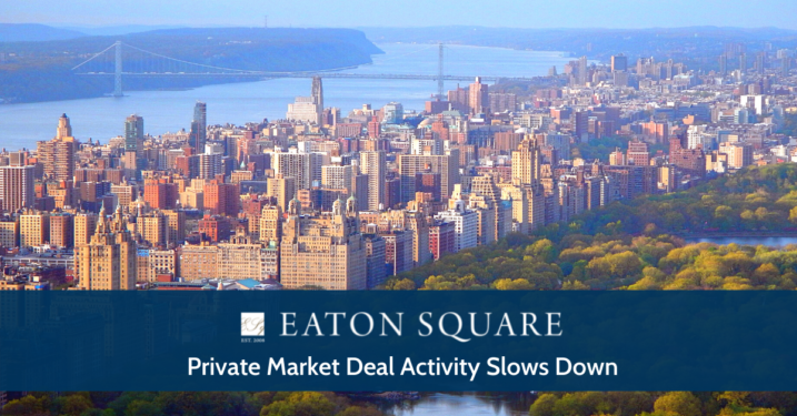 Private Market Deal Activity Slows Down