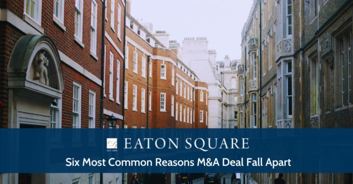 Six Most Common Reasons M&A Deals Fall Apart